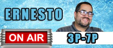 Ernesto 3pm-7pm